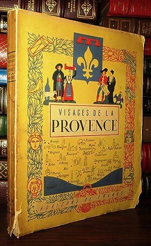 VISAGES DE LA PROVENCE: Benevent E. - Leonard Emile-G. - Benoit Fernand - Girard Joseph - Durand ...