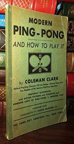 MODERN PING-PONG AND HOW TO PLAY IT: Clark, Coleman