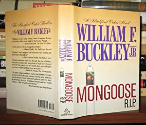 MONGOOSE, R.I.P.: Buckley, William F. , Jr.