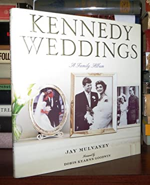 KENNEDY WEDDINGS A Family Album: Mulvaney, Jay