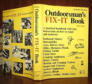 OUTDOORSMAN'S FIX-IT BOOK: Burch, Monte
