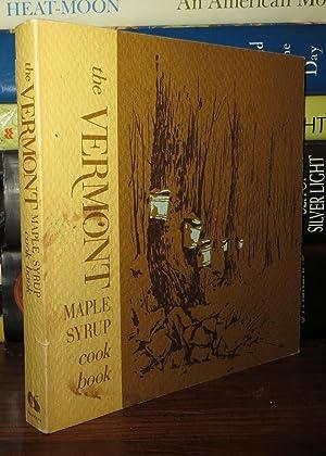 THE VERMONT MAPLE SYRUP COOK BOOK: Muir, Reginald L.
