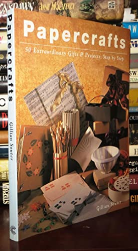 PAPERCRAFTS 50 Extraordinary Gifts and Projects, Step by Step: Souter, Gillian