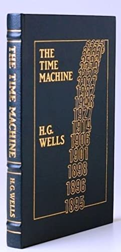 THE TIME MACHINE Easton Press: Wells, H. G.