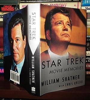 STAR TREK MOVIE MEMORIES: Shatner, William & Chris Kreski
