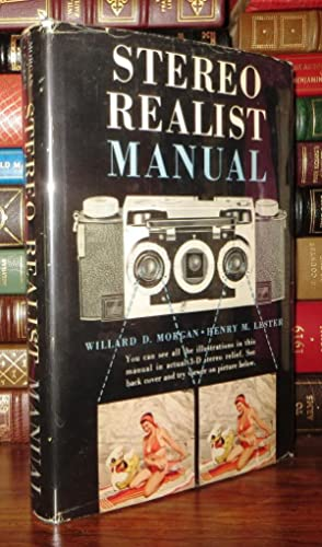 STEREO REALIST MANUAL: Morgan, Willard D.