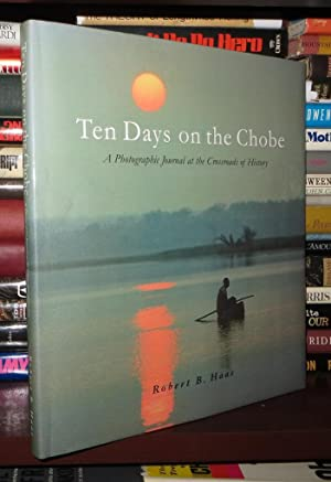 TEN DAYS ON THE CHOBE: Haas, Robert B.