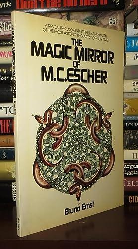 THE MAGIC MIRROR OF M.C. ESCHER A: Ernst, Bruno -