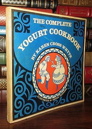 THE COMPLETE YOGURT COOKBOOK: Whyte, Karen Cross