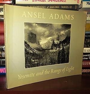 YOSEMITE AND THE RANGE OF LIGHT: Adams, Ansel