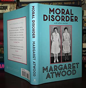 MORAL DISORDER And Other Stories: Atwood, Margaret