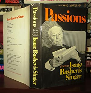 PASSIONS And Other Stories: Singer, Isaac Bashevis
