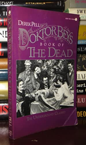 DOKTOR BEY'S BOOK OF THE DEAD Embracing: Pell, Derek