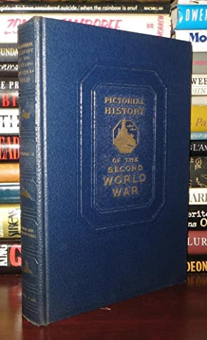 PICTORIAL HISTORY OF THE SECOND WORLD WAR: William H. Wise