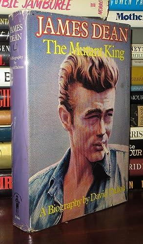 JAMES DEAN, THE MUTANT KING A Biography: Dalton, David - James Dean