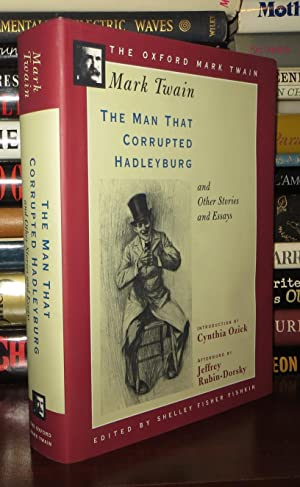 THE MAN THAT CORRUPTED HADLEYBURG, AND OTHER: Twain, Mark &