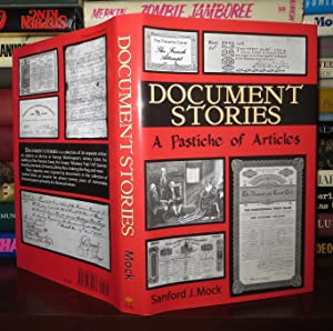 DOCUMENT STORIES A Pastiche of Articles: Mock, Sanford J
