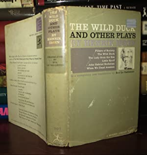 THE WILD DUCK And Other Plays: Ibsen, Henrik