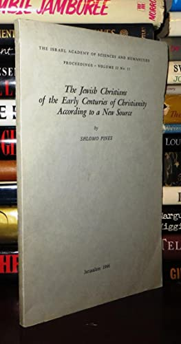 THE JEWISH CHRISTIANS OF THE EARLY CENTURIES: Pines, Shlomo
