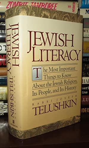 JEWISH LITERACY The Most Important Things to: Telushkin, Joseph