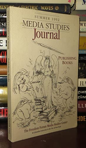 MEDIA STUDIES JOURNAL Volume 6, Number 3,: Karp, Jonathan, Et
