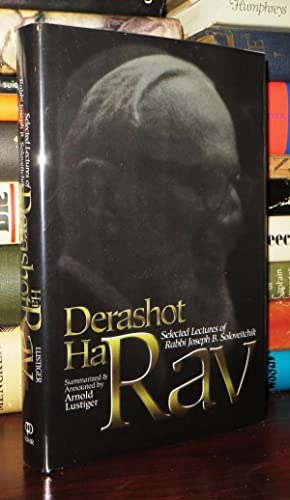 DERASHOT HARAV Selected Lectures of Rabbi Joseph B. Soloveitchik: Lustiger, Arnold - Rabbi Joseph B...
