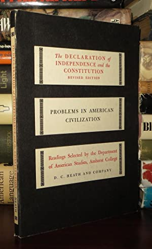 THE DECLARATION OF INDEPENDENCE AND THE CONSTITUTION: Latham, Earl