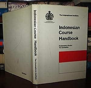 INDONESIAN COURSE HANDBOOK: Linguaphone Institute