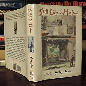STILL LIFE IN HARLEM: Harris, Eddy L.