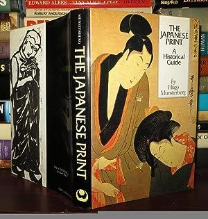 JAPANESE PRINT A Historical Guide: Munsterberg, Hugo