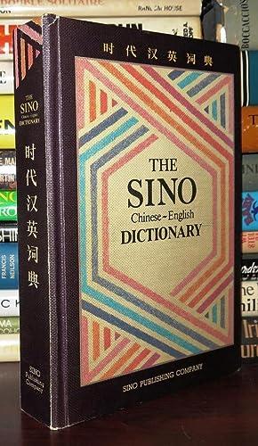 THE SINO CHINESE-ENGLISH DICTIONARY: Sino Publishing Company