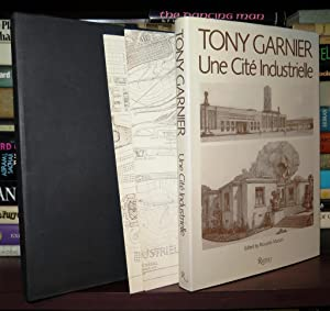 TONY GARNIER Une Cite Industrielle: Garnier, Tony &