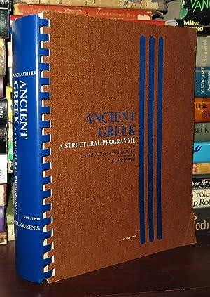 ANCIENT GREEK A Structural Pragramme, Volume 2: Ellis, C.Douglas &