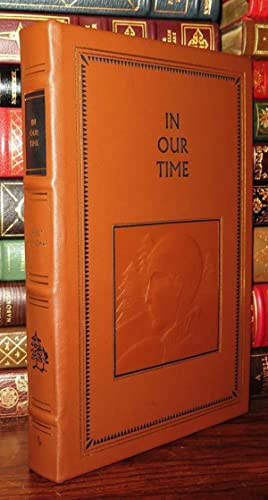 IN OUR TIME Easton Press: Hemingway, Ernest