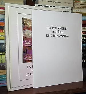 LA POLYNESIE DES ILES ET DES HOMMES: Leontieff, Alexandre; Philippe Giraud