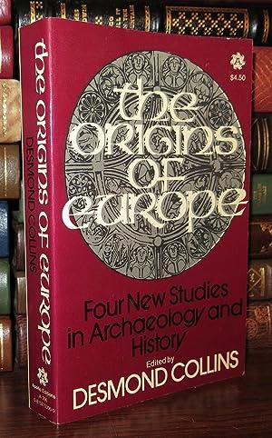 ORIGINS OF EUROPE FOUR NEW STUDIES IN ARCHEOLOGY: Collins, Desmond