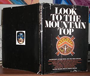 LOOK TO THE MOUNTAIN TOP Contemporary Authors: Iacopi, Robert L.