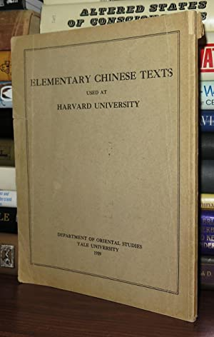 ELEMENTARY CHINESE TEXTS Used At Harvard University: Department Of Oriental Studies