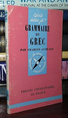 GRAMMAIRE DU GREC: Guiraud, Charles