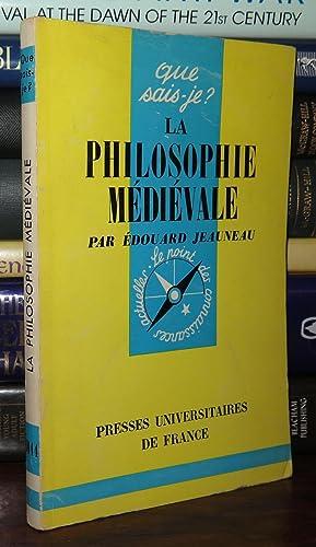LA PHILOSOPHIE MEDIEVALE: Jeauneau, Edouard