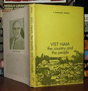 VIET-NAM Vietnam the Country and the People: Iredell, F. Raymond