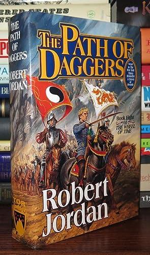 THE PATH OF DAGGERS The Wheel of Time, Book 8: Jordan, Robert