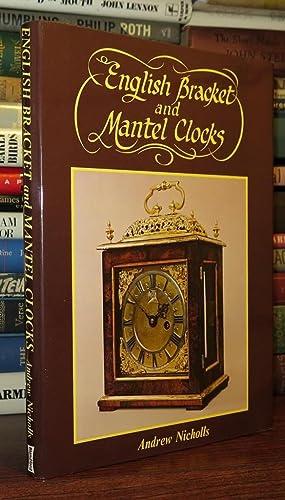 ENGLISH BRACKET AND MANTEL CLOCKS: Nicholls, Andrew