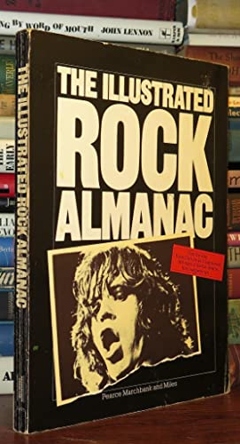 THE ILLUSTRATED ROCK ALMANAC: Marchbank, Pearce & Barry Miles