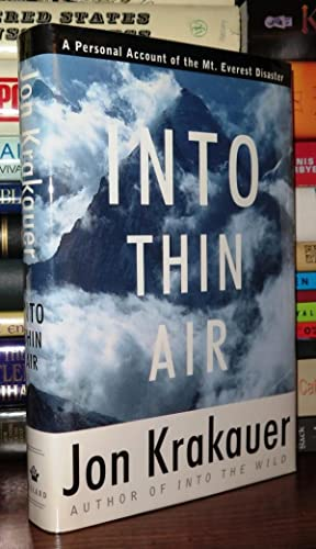 INTO THIN AIR A Personal Account of the Mount Everest Disaster: Krakauer, Jon