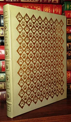 THE CALL OF THE WILD Easton Press: London, Jack