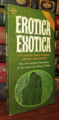 EROTICA EXOTICA: Garon, Jay & Morgan Wilson (editors & translators)