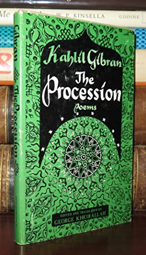 THE PROCESSION Poems: Kahlil Gibran