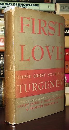 FIRST LOVE Three Short Novels: First Love,: Ivan Turgenev