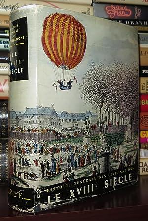 LE XVIII SIECLE Histoire Générale Des Civilisations, Tome V: Mousnier, Roland & Ernest Labrousse